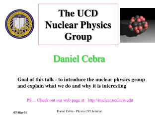 The UCD  Nuclear Physics Group