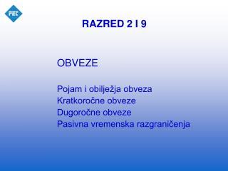 RAZRED 2 I 9