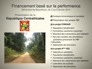 Financement bas  sur la performance S minaire de Bujumbura, du 2 au 6 f vrier 2010