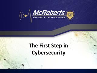 The First Step in Cybersecurity