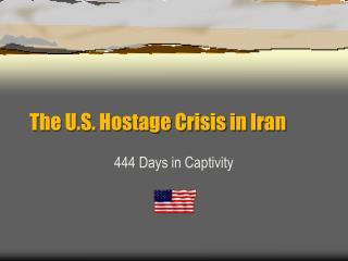 The U.S. Hostage Crisis in Iran