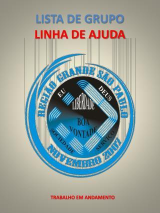 LISTA DE GRUPO  LINHA DE AJUDA