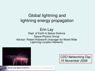 Global lightning and  lightning energy propagation