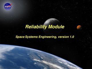 Module Purpose: Reliability