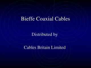 Bieffe Coaxial Cables