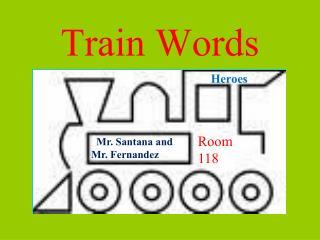 Train Words