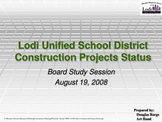 Lodi Unified School District Construction Projects Status