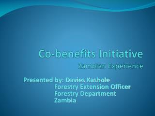 Co-benefits Initiative Zambian Experience