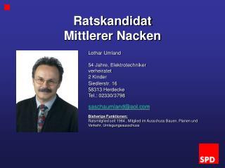 Ratskandidat  Mittlerer Nacken