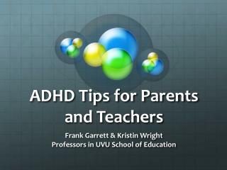 ADHD Tips for Parents and Teachers