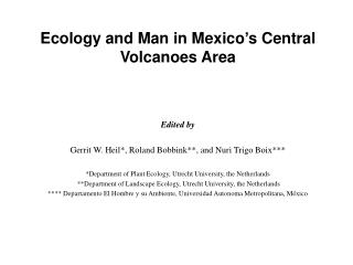 Ecology and Man in Mexico's Central Volcanoes Area Edited by