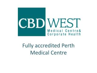 CBD West Medical Centre and Corporate Health in Perth