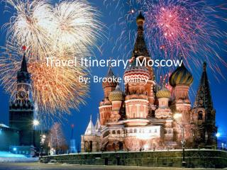 Travel Itinerary: Moscow