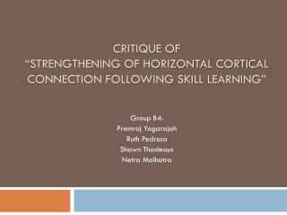 "Critique of  ""strengthening of horizontal cortical connection following skill Learning"""
