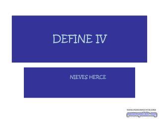 DEFINE IV