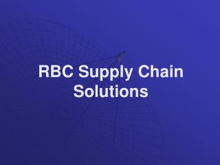RBC Supply Chain Solutions
