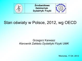 Stan oświaty w Polsce, 2012, wg OECD