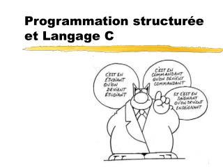 Programmation structur�e et Langage C