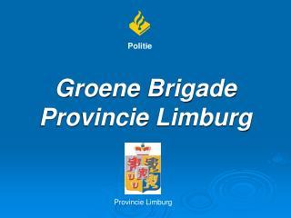 Groene Brigade Provincie Limburg