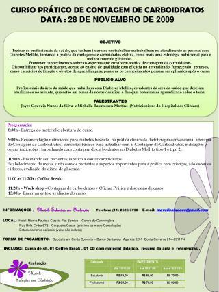Programação: 8:30h -  Entrega do material e abertura do curso.