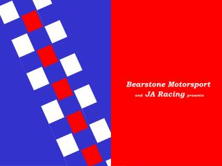 Bearstone Motorsport and  JA Racing  presents