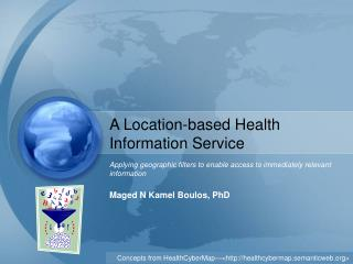 A Location-based Health Information Service
