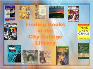 Finding Books in the  City College Library