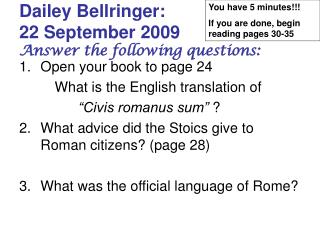 Dailey Bellringer:  22 September 2009 Answer the following questions:
