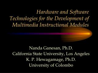 Hardware and Software Technologies for the Development of   Multimedia Instructional Modules