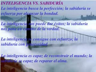 INTELIGENCIA VS. SABIDUR�A