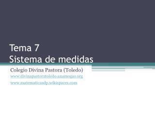 Tema 7 Sistema de medidas