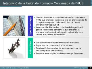 Integració de la Unitat de Formació Continuada de l'HUB