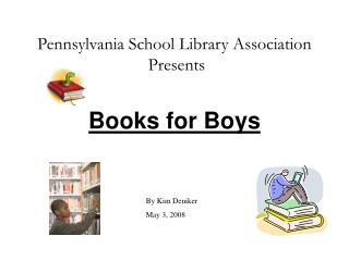 Pennsylvania School Library Association  Presents