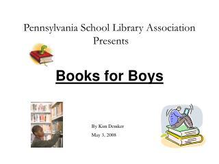Pennsylvania School Library Association  Presents