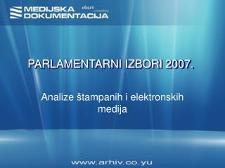 PARLAMENTARNI IZBORI 2007.