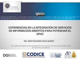 Experiencias en la integración de servicios de información abiertos para potenciar el OPAC