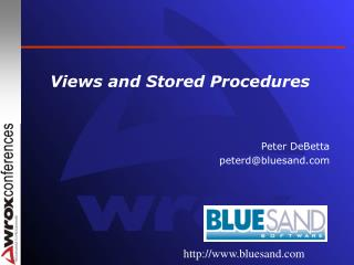 Views and Stored Procedures