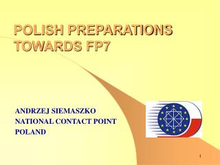 POLISH PREPARATIONS  TOWARDS FP7