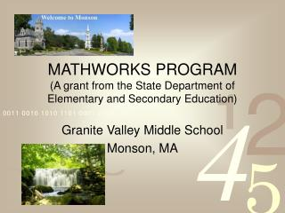 MATHWORKS PROGRAM  (A grant from the State Department of Elementary and Secondary Education)