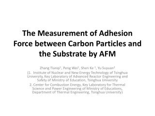 The Measurement of Adhesion Force between Carbon Particles  and  the Substrate by AFM
