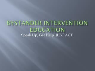 Bystander Intervention Education