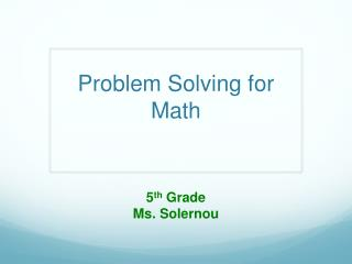 Problem Solving for Math