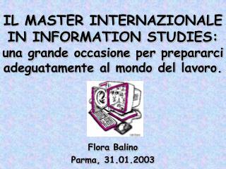 Flora Balino Parma, 31.01.2003