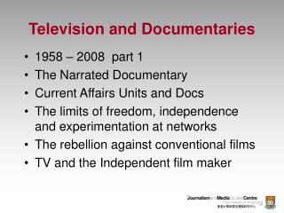 Television and Documentaries