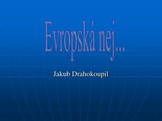 Jakub Drahokoupil