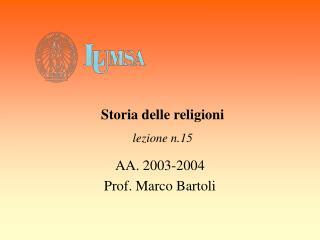 AA. 2003-2004 Prof. Marco Bartoli