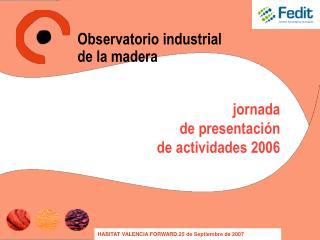 jornada de presentaci�n de actividades 2006