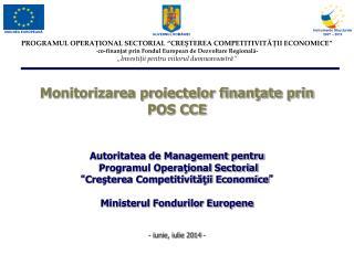 Monitorizarea proiectelor finanţate prin POS CCE