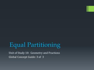 Equal Partitioning