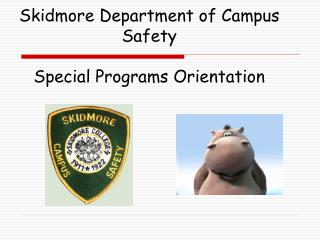 Skidmore Department of Campus Safety Special Programs Orientation